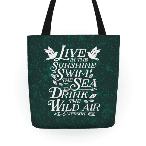 Drink The Wild Air (Ralph Waldo Emerson)