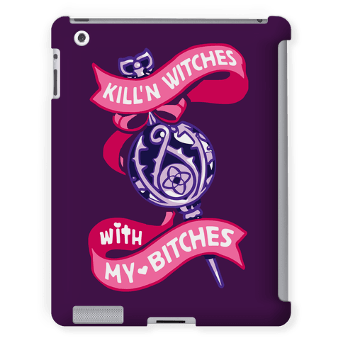 Kill'n Witches With My Bitches