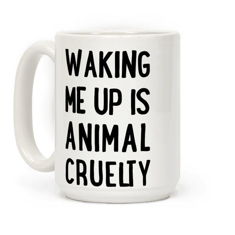 Waking me up is animal curelty