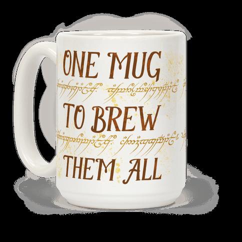 One Mug To Brew Them All