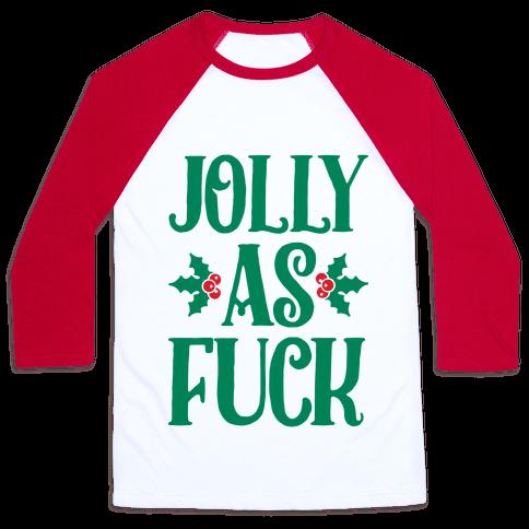Jolly As Fuck