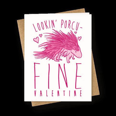 Lookin' Porcu-fine Valentine