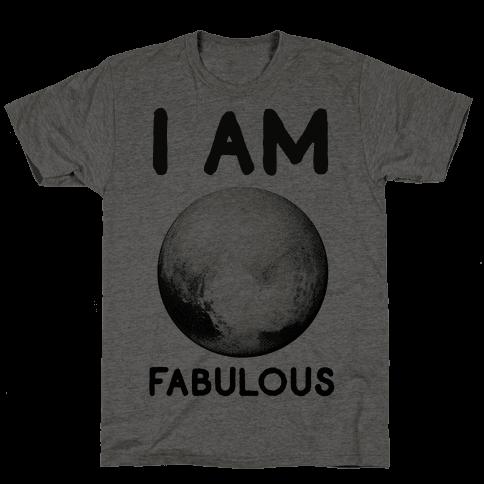 Pluto I Am Fabulous