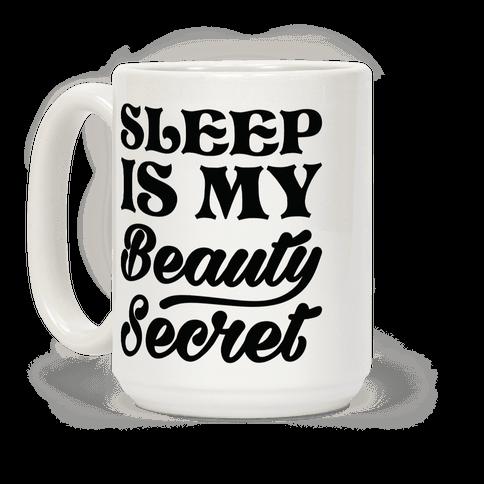 Sleep Is My Beauty Secret