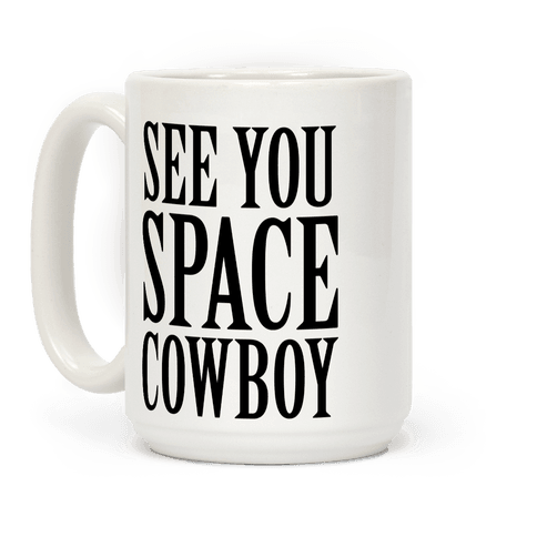 See You Space Cowboy