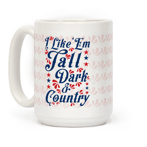 I Like 'Em Tall Dark & Country