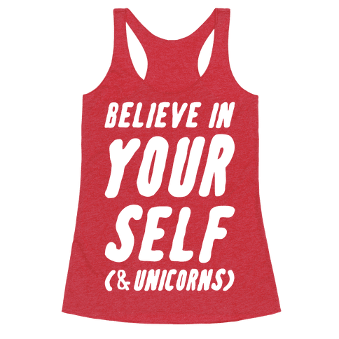Believe in Yourself and Unicorns
