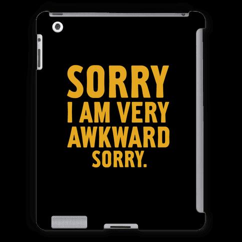 Sorry I Am Very Awkward