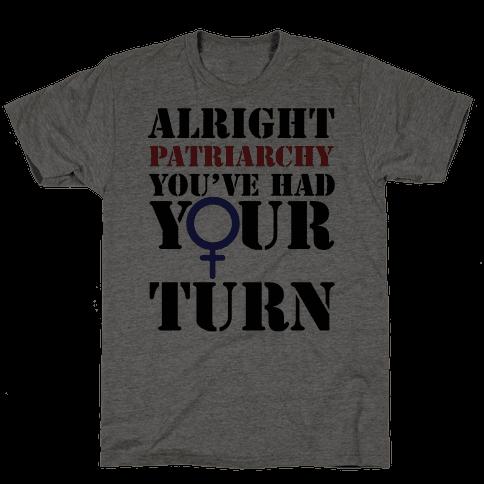 Patriarchy had their Turn