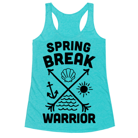 Spring Break Warrior