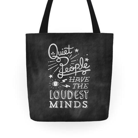 Quiet People Have The Loudest Minds