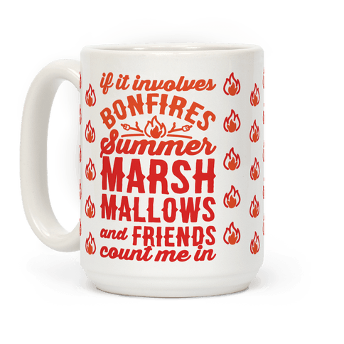 Bonfires Summer Marshmallows and Friends Count Me In