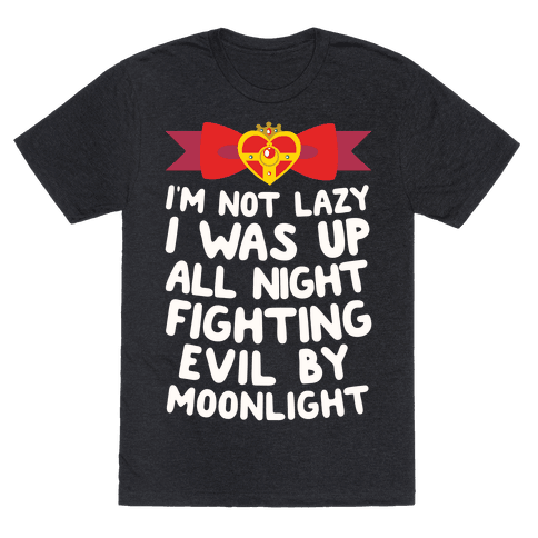 I Was Up Fighting Evil By Moonlight