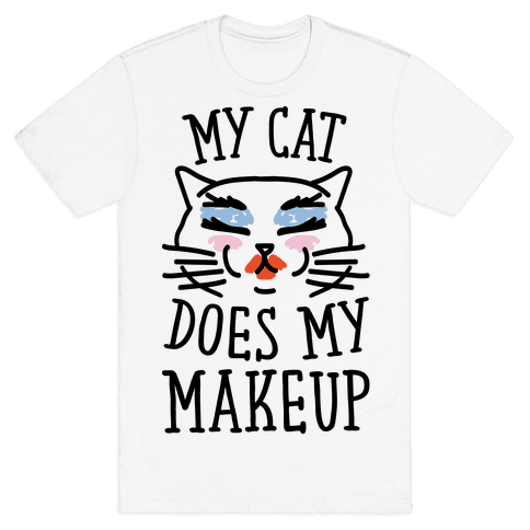 My Cat Does My Makeup
