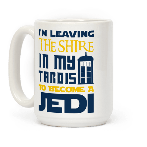 I'm Leaving the Shire In My Tardis to Become a Jedi
