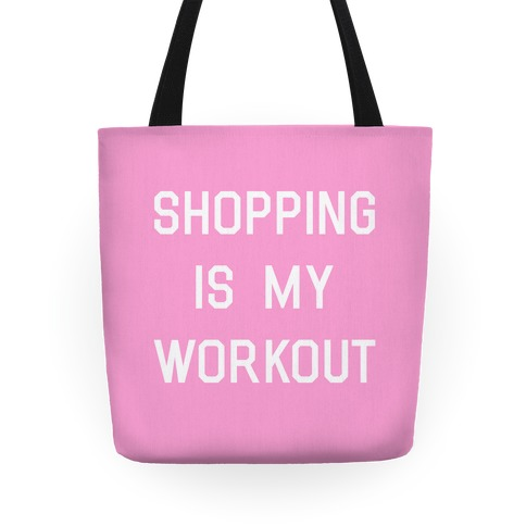 Shopping is My Workout