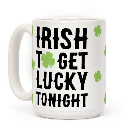 Irish To Get Lucky Tonight