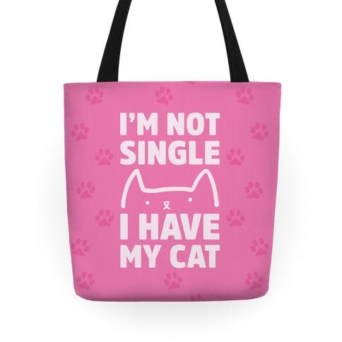 I'm Not Single I Have My Cat