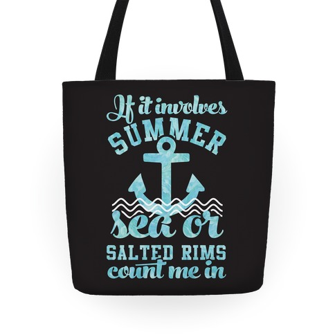 If it Involves Summer Sea or Salted Rims Count Me In