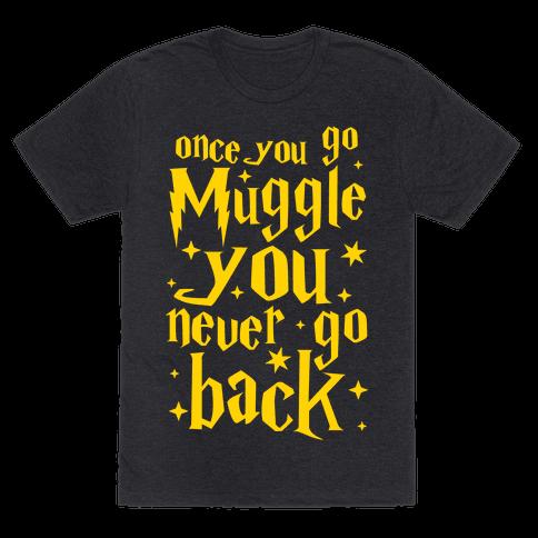 Once You Go Muggle You Never Go Back
