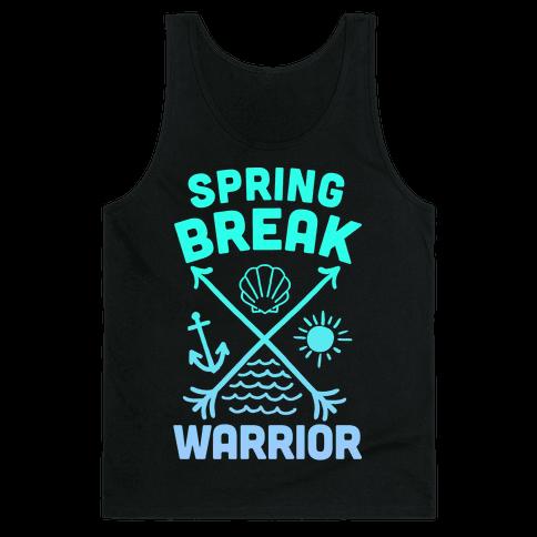 Spring Break Warrior