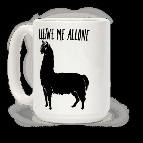 Leave Me Alone Llama