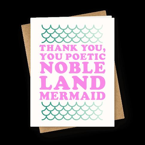 Thank You Poetic Noble Land Mermaid