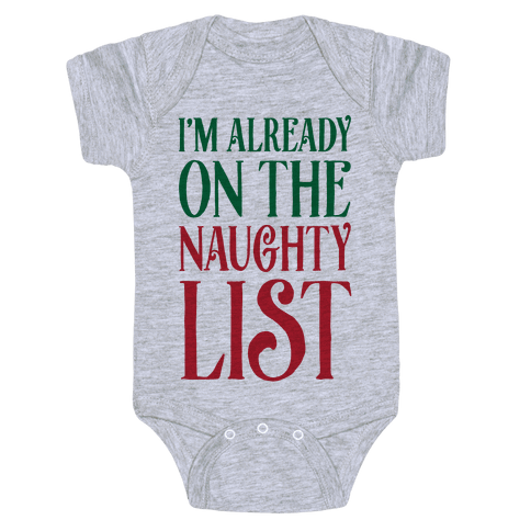 I'm Already On The Naughty List