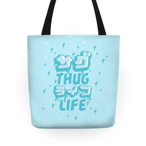 Thug Life (Japanese Katakana)