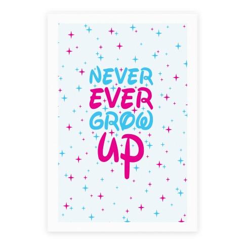 Never Ever Grow Up