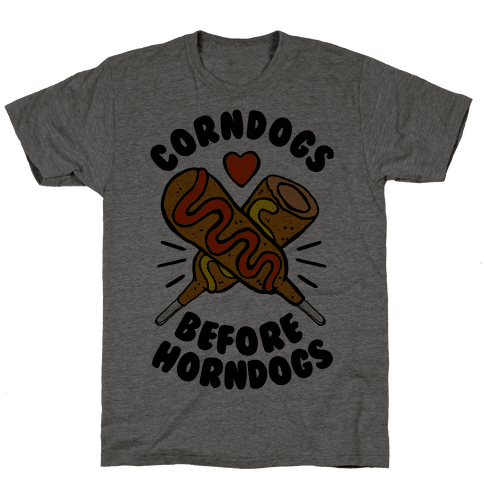 Corndogs Before Horndogs