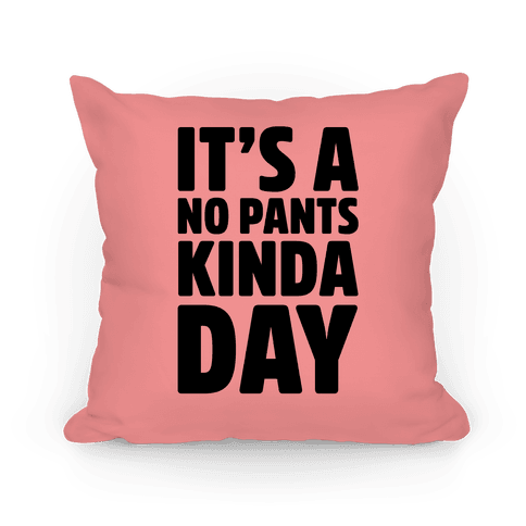 It's A No Pants Kinda Day