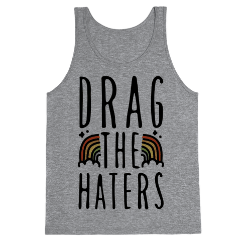 Drag The Haters