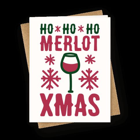 Ho Ho Ho Merlot Christmas