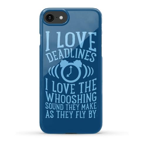 I Love Deadlines