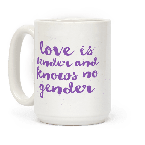 Love Is Tender And Knows No Gender
