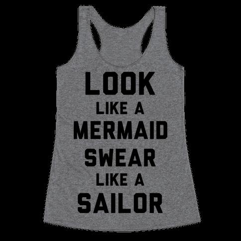 Look Like A Mermaid Swear Like A Sailor