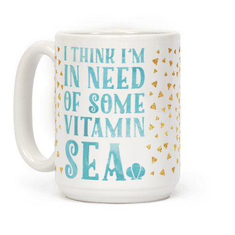 I Think I'm in Need of Some Vitamin Sea