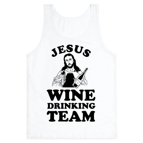 Jesus Wine Drinking Team