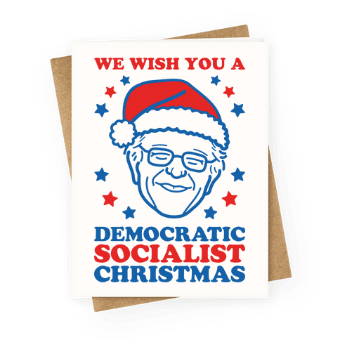 We Wish You A Democratic Socialist Christmas