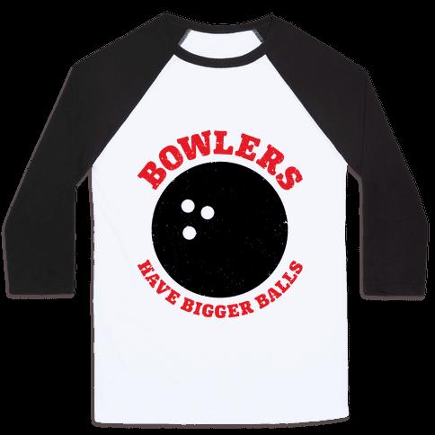 Bowlers Have Bigger Balls