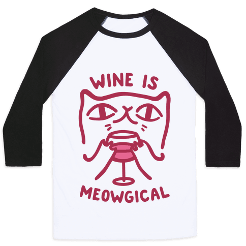 Wine is Meowgical