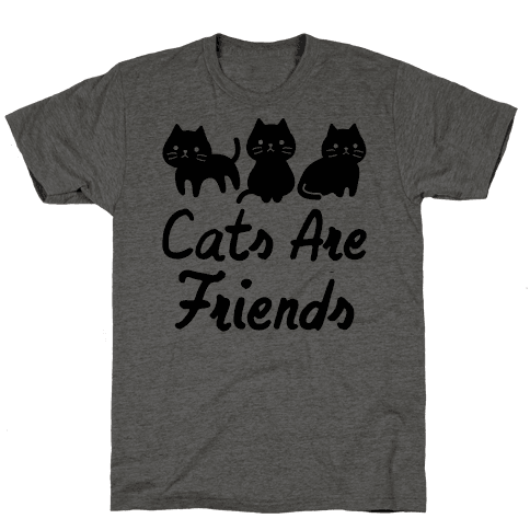 Cats Are Friends