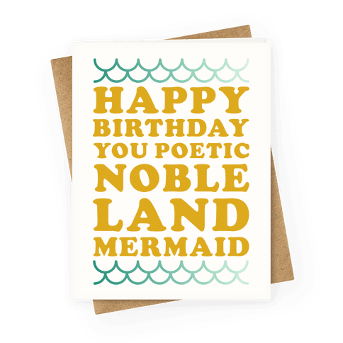 Happy Birthday You Poetic Noble Land Mermaid