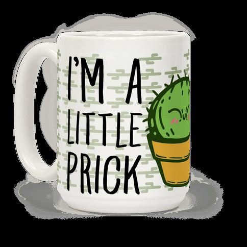 I'm a Little Prick