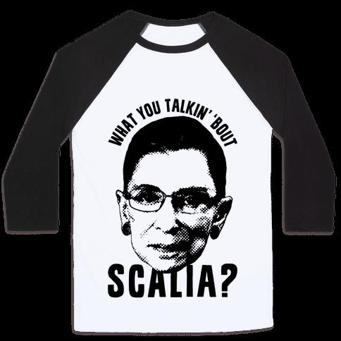 What You Talkin' 'Bout Scalia?