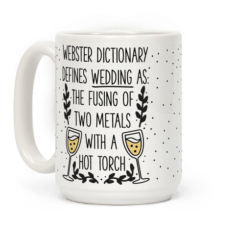 Webster's Dictionary Defines Wedding