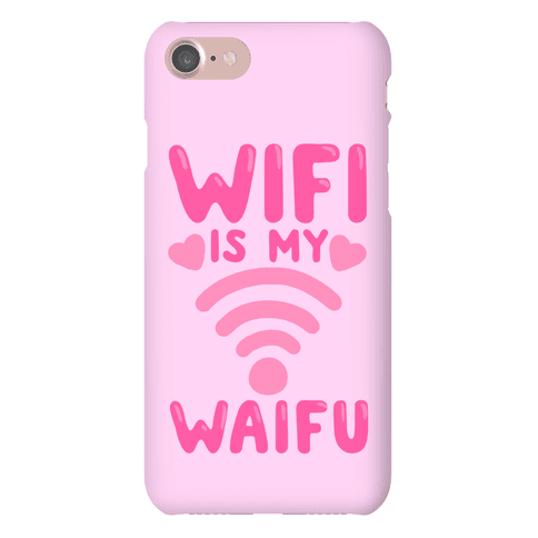 Wifi Is My Waifu