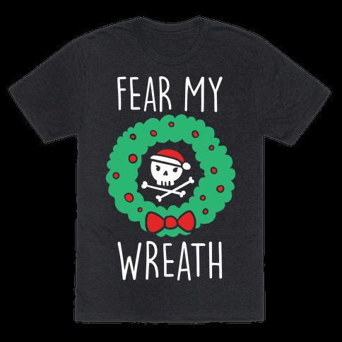 Fear My Wreath