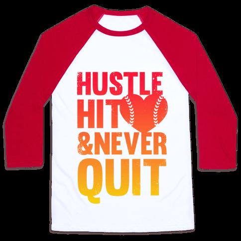Hustle Hit & Never Quit